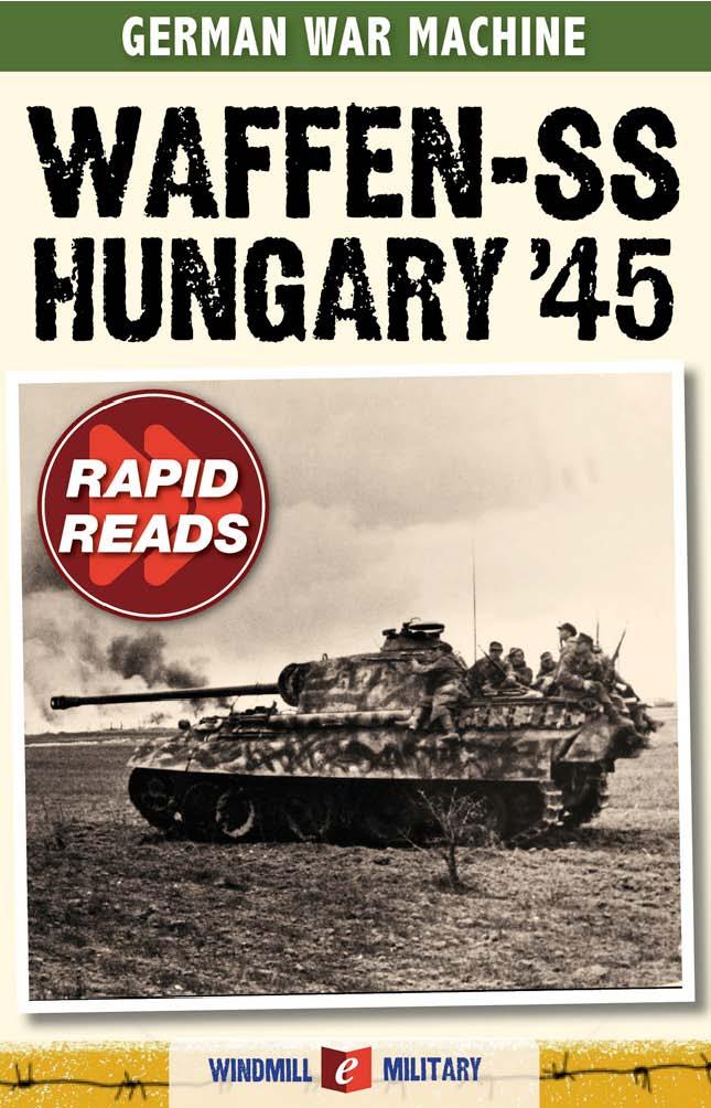Waffen-SS: Hungary 1945 (German War Machine)